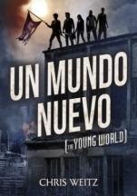 Un mundo nuevo (primera parte de la saga) Chris Weitz