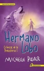 Hermano lobo (Crónicas de la Prehistoria I) Michelle Paver
