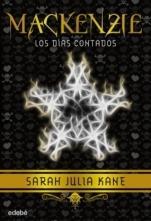 Los días contados (Mackenzie III) Sarah julia Kane