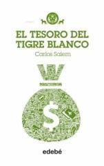 El tesoro del Tigre Blanco (Tigre Blanco IV) Carlos Salem