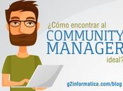 ¿Cómo encontrar Community Manager ideal?