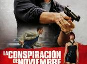Póster trailer castellano conspiración noviembre (the november man)""