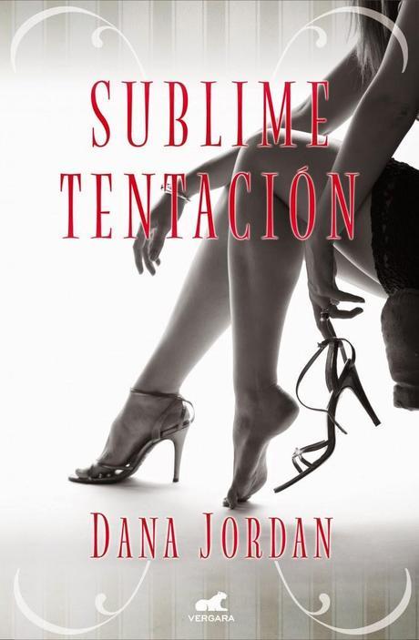 Sublime tentación – Dana Jordan