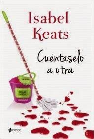 Cuéntaselo a otra, Isabel Keats