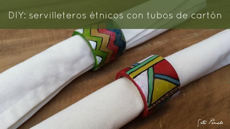 DIY: servilleteros étnicos con tubos de cartón.