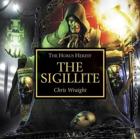 The Sigillite,de Chris Wraight.Una reseña