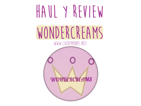 Haul y reviews de Wondercreams
