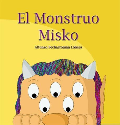 El Monstruo Misko de Alfonso Pecharromán Lobera