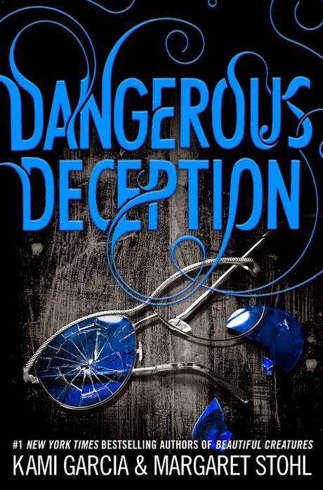 Portada Revelada: Dangerous Deception (Dangerous Creatures, #2) de Kami Garcia y Margaret Stohl