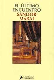 El último encuentro. Sándor Márai.