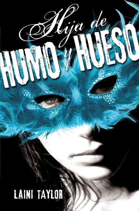Reseña: Hija de Humo y Hueso - Laini Taylor