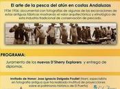 """D'SHERRY EXPLORERS: Proyección documentales """"Costas Sur"""" (1956) """"Almadrabas"""" (1934), tapas atún Faro Puerto"""" vinos Bodegas """"Grant"""""""