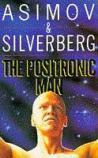 THE-POSITRONIC-MAN