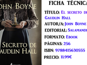 Reseña: secreto Gaudlin Hall, John Boyne