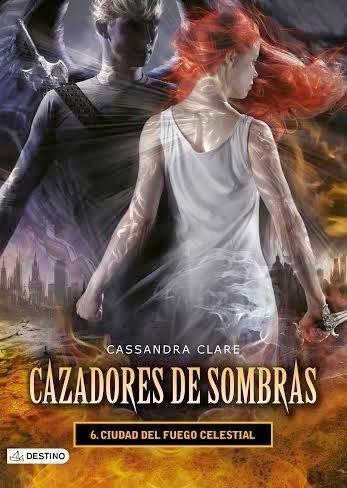 RESEÑA: CIUDAD DEL FUEGO CELESTIAL ~ CASSANDRA CLARE: