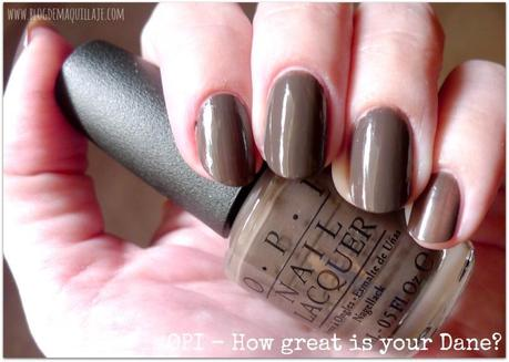 How Great is your Dane -OPI