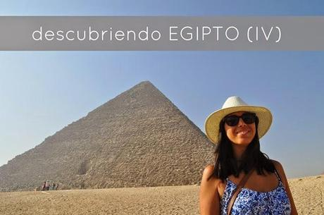 EGIPTO photo diary (IV y último)