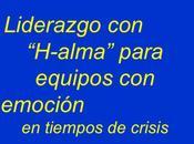 "Comunicación ""h-alma"" tiempos crisis"