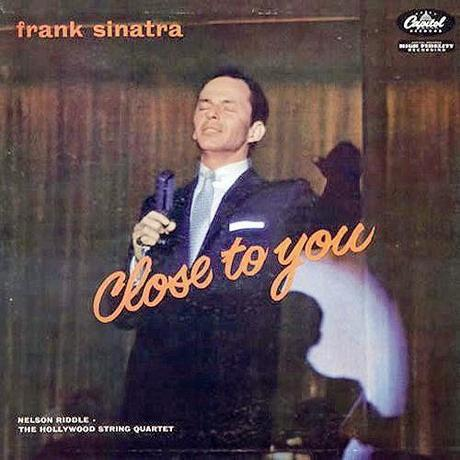 Everything happens to me: Frank Sinatra sings close to you