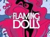 "FLAMING DOLLS Lanzan ""Iras Usadas"""