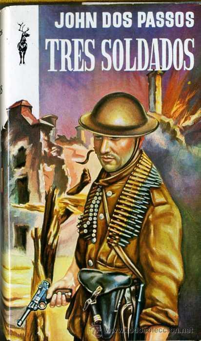 """""""TRES SOLDADOS"""" de John Dos Passos. A los 100 años del inicio de la Gran Guerra"""