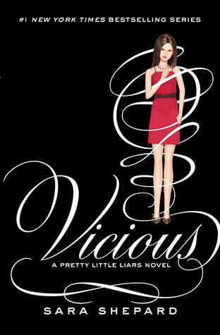 Vicious (Pretty Little Liars, #16)