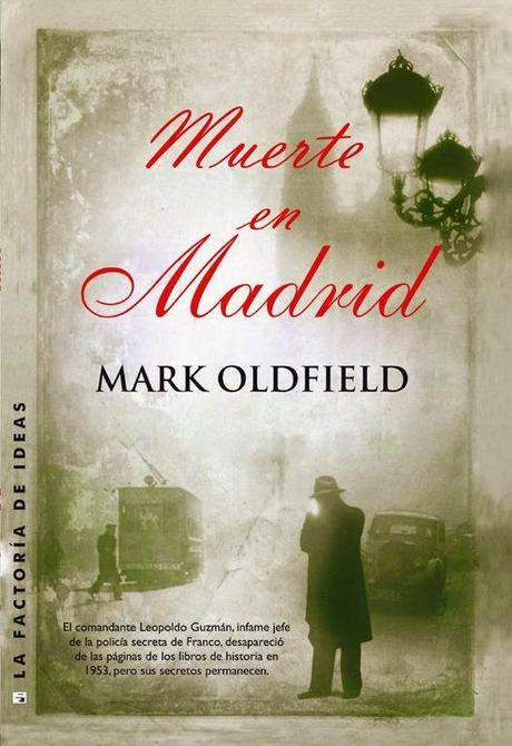 Muerte en Madrid. Mark Oldfield