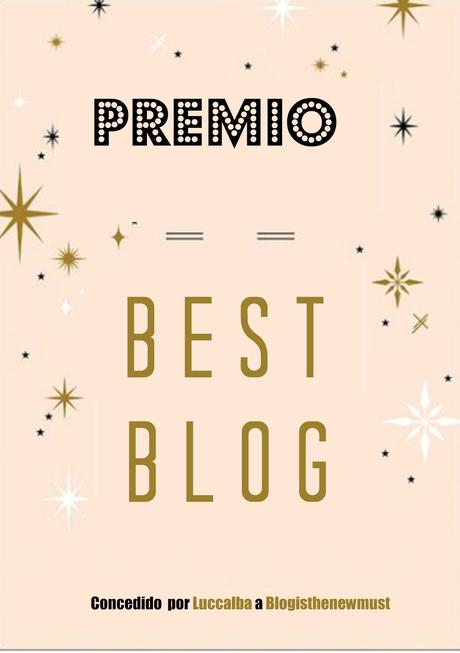 ♥♥♥ Premio Best Blog ♥♥♥