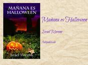 Mañana Halloween Israel Moreno