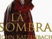 sombra. John Katzenbach