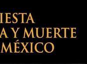 Fiesta Vida Muerte México