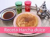 Receta Harcha dulce