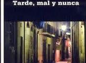 Tarde, nunca/the barcelona brothers