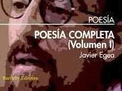 Javier Egea. Poesía completa