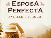 esposa perfecta Katherine Scholes
