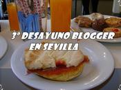 Tercer desayuno blogger sevilla