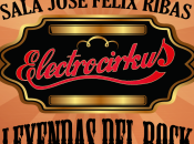 Electrocirkus trae Leyendas Rock Teresa Carreño