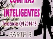 TENDENCIAS MODA 2014-2015: Compras Inteligentes (Parte