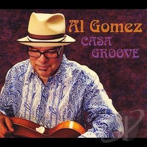 Al Gomez lanza Casa Groove