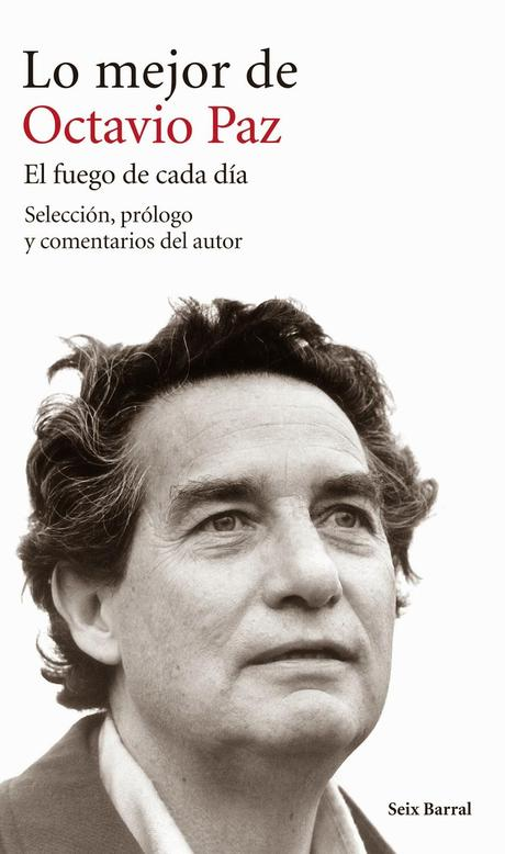 octavio paz essays Though small in stature and well into his seventies, octavio paz, with his piercing eyes, gives the impression of being a much younger man in his poetry and his prose works, which are both erudite and intensely political, he recurrently takes up such themes as the experience of mexican history, especially as seen through.