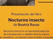 """Presentación """"nocturno insecto"""" beatriz russo"""