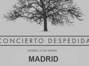 Sonrisa Julia dirán adiós enero último concierto Madrid