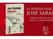 'Alabardas', novela inacabada José Saramago