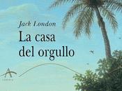 Jack London: casa orgullo