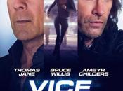 "Primer póster ""vice"" bruce willis, thomas jane ambyr childers"