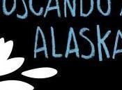 Reseña: Buscando Alaska John Green