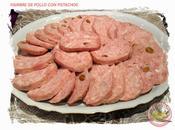 Fiambre pollo pistachos
