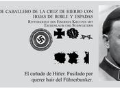"Especial ""Personalidades Führerbunker"": Fegelein, cuñado Hitler"
