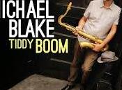 Michael Blake Tiddy Boom