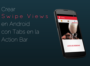 Crear Swipe Views Android Tabs Action